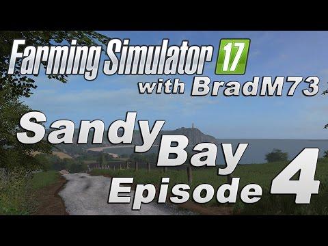 Farming Simulator 17 - Sandy Bay Map Mod - Episode 4