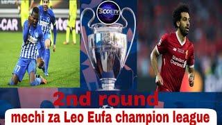UEFA CHAMPION LEAGUE MATCH OF TODAY HATUA YA MZUNGUKO WA PILI UEFA LEOMECHI ZA LEO UEFA