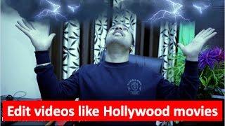 Video Editing LIKE Hollywood Movies | Best Video editor for YouTube | Filmora Vs Windows Movie Maker