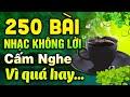 250 Bài Nhạc Không Lời Rumba Buổi Sáng Cấm Nghe Vì Quá Hay | Hòa Tấu Rumba Không Lời | Nhạc Rumba