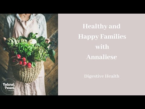 Health and Happy Families: Digestive Health