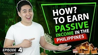How To Earn Passive Income Philippines - 5 Passive Ways (Ep. #4)