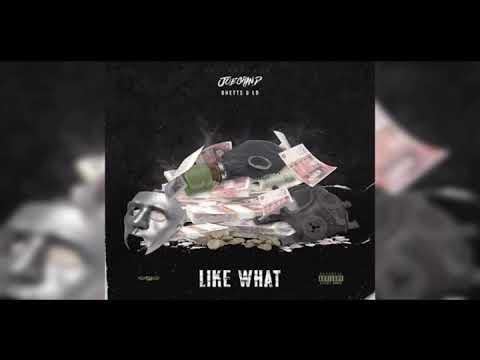 Joe Grind X Ghetts X LD - Like What [Audio]