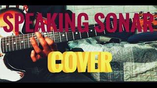 Summer Salt - Speaking Sonar Guitar Cover