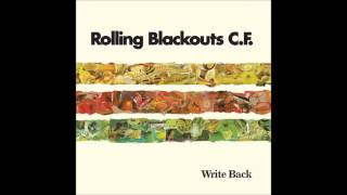 Rolling Blackouts Coastal Fever: Write Back