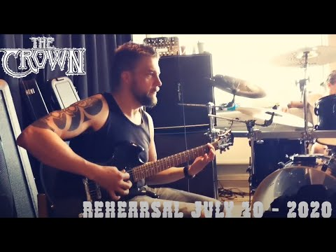 THE CROWN post rehearsal video and new material for their new album ...!