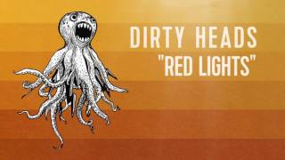 Baixar - Dirty Heads Red Lights Official Audio Grátis