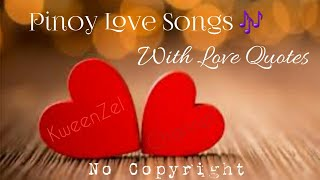 Pinoy Love Songs with Love Quotes (No Copyright) screenshot 3