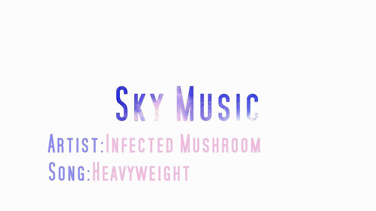 Infected Mushroom Latest Songs Amazing infected mushroom - heavyweight - youtube