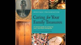 Home Book Review: Caring for Your Family Treasures: Heritage Preservation by Jane S. Long, Richar...