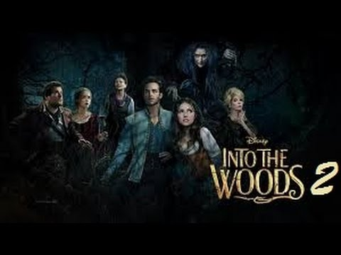 Into The Woods 2 Teaser Trailer Fan Made Youtube