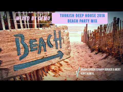 Turkish Deep & Vocal / Türkçe Deep 2018 Beach Party Mix / Mixed by CemU