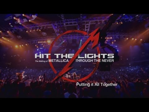 Hit the Lights: The Making of Metallica Through the Never - Chapter 5: Putting It All Together