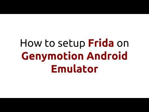 Setup Frida on Genymotion Android Emulator