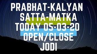 Prabhat & kalyan satta matka today 05-03-20 open to close with panel chart | sridevi raj