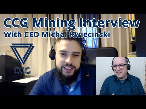 Exclusive Interview With CCG Mining CEO Michael Kwiecinski
