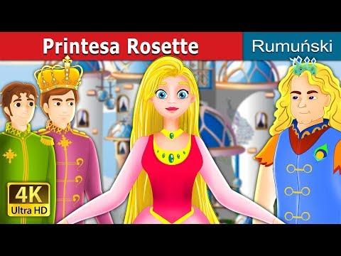 Printesa Rosette | Povesti pentru copii | Romanian Fairy Tales