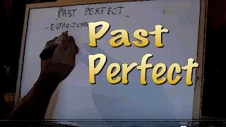 INGLÉS. 20- PAST PERFECT. Inglés para hablantes de español. Tutorial