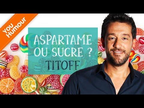 TITOFF - C'est compliqué la vie, sucre ou aspartame ?