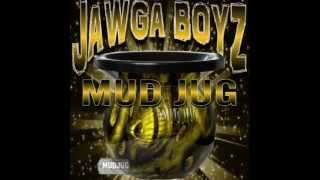 Jawga Boyz - Mudjug (Dip in my Lip) Bass Boosted