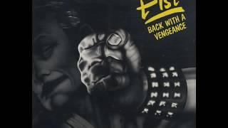 Fist- Back With A Vengeance (FULL ALBUM) 1982