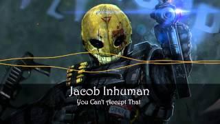 Jacob Inhuman - You Can