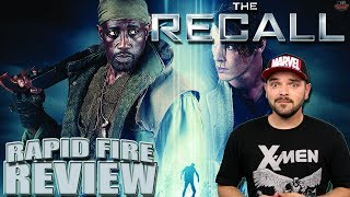 THE RECALL (2017) | Rapid-Fire Review | Wesley Snipes