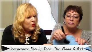inexpensive bargain beauty tools the good the bad 2 real chicks