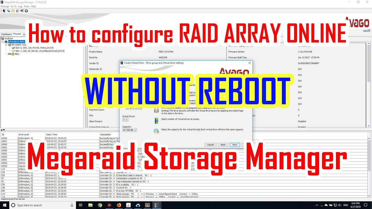 Megaraid Storage Manager [MSM] - How to configure Raid Array Online without  REBOOT server