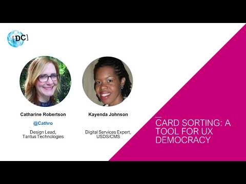 World IA Day DC 2018 - Card Sorting: A Tool for UX Democracy