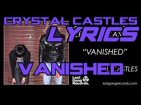Crystal Castles - Vanished [Lyrics] [HD]