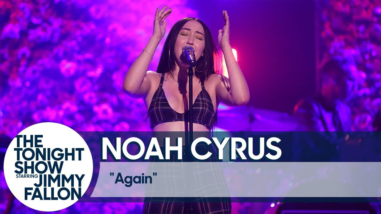 Noah Cyrus Again Youtube
