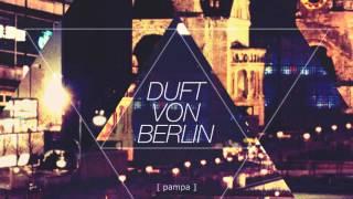 Pampa - Duft von Berlin [ FREE DOWNLOAD ]