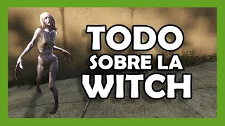 VAL - Tutorial Witch | Left 4 Dead 2 - Todo sobre la Witch