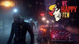 We Happy Few - First Hour of Full Release Gameplay (PC)