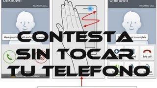 Contesta tu telefono sin tocarlo, como el Galaxy S4 // Tu Android Personal