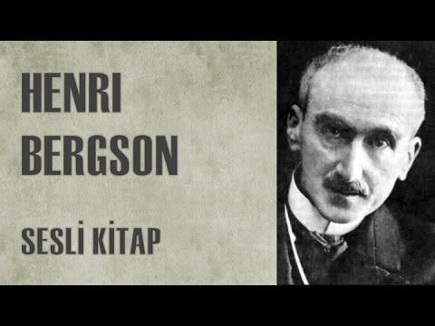 Henri Bergson: Hayatı ve Görüşleri - Sesli Kitap - Türkçe