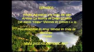 Amanecer a la orilla del lago - La Música de Diego LLisébir
