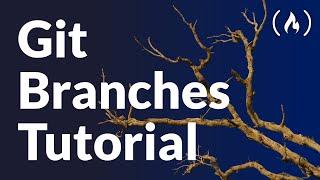 Git Branches Tutorial