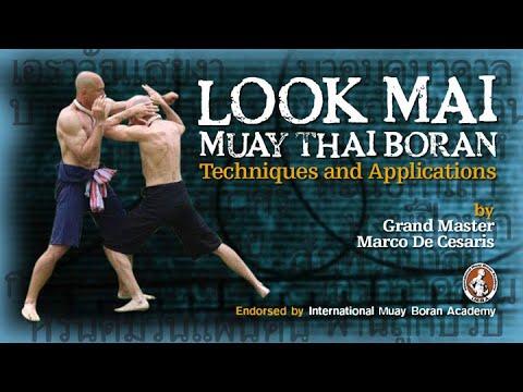 look mai muay thai boran techniques and applications eng