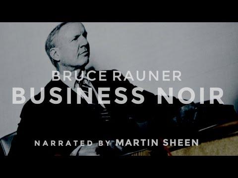 Bruce Rauner - BUSINESS NOIR Narrated by Martin Sheen