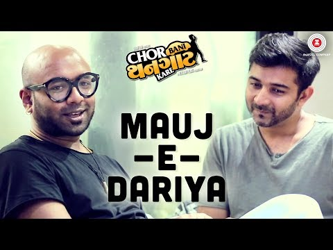 MaujEDariya  ChorBaniThangaatKare  BennyDayal  Amit Mistry, Prem Gadhavi & Bijal