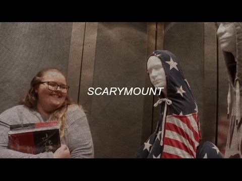 WELCOME TO SCARYMOUNT