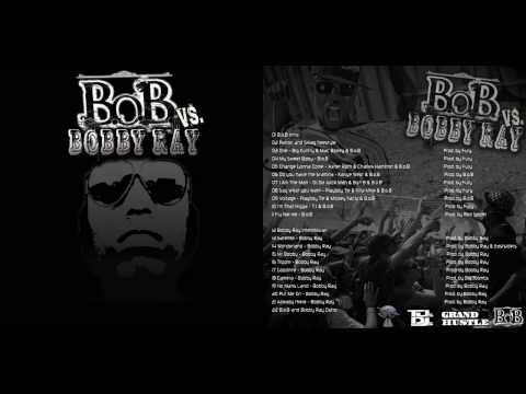 BoB  I Am The Man f OJ Da Juiceman & Bun B  BoB vs Bob Ray