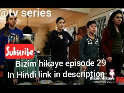 Bizim hikaye episode 29 in Hindi//our story episode 29 in Hindi//link in  description 👇