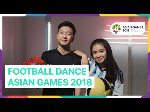 FOOTBALL TEAM - ASIAN GAMES 2018 UNOFFICIAL DANCE VIDEO #asiangames2018