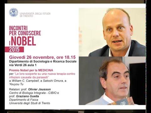 Premio Nobel per la MEDICINA | Relatori: Olivier Jousson e Graziano Guella