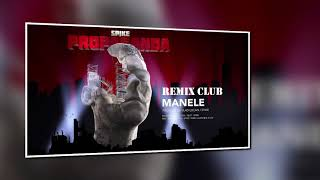 Spike - Manele (CLUB Version) - REMIX Reggaeton