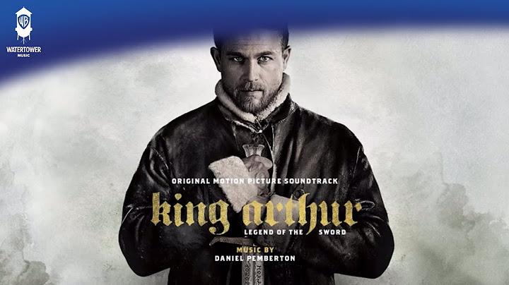 king arthur official soundtrack  growing up londinium  daniel pemberton  watertower