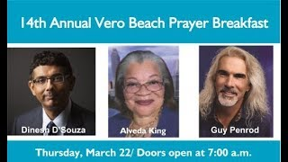14th Annual Vero Beach Prayer Breakfast. Dinesh D'Souza, Alveda King, Guy Penrod.